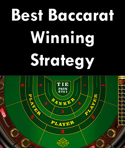 The Best Baccarat Winning Strategy Online