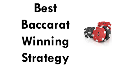 Voted the Best Baccarat Winning Strategy Online